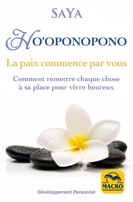 Ho'oponopono - La paix commence à partir de vous - Livre