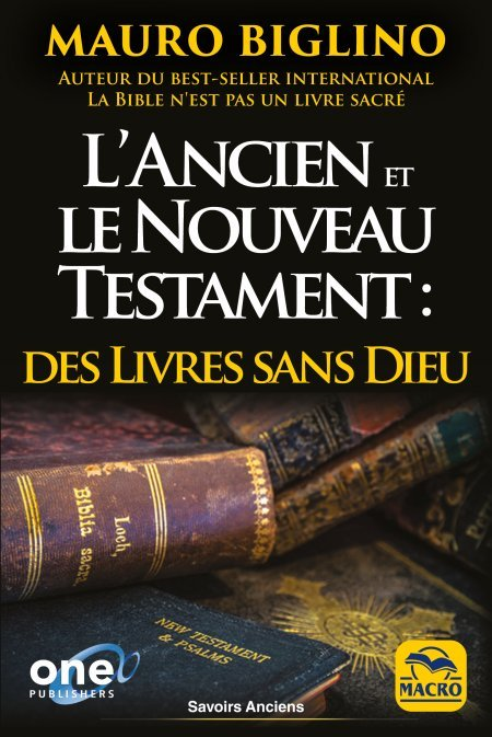 Ancien et Nouveau Testament des Livres Sans Dieu - Livre