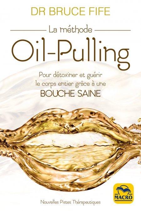 La méthode Oil-pulling - Livre
