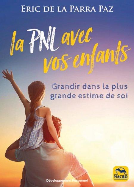 La PNL avec vos enfants (kinlde) - Ebook
