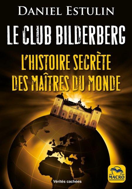 Le Club Bilderberg - Livre