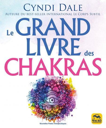 Le grand livres des chakras - Livre