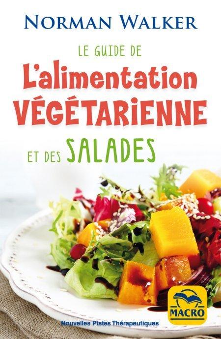 Guide de l'alimentation végétarienne et des salades - Livre