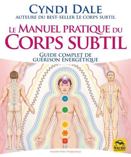 Le Manuel Pratique du Corps Subtil - Livre