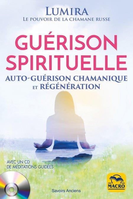 Guérison spirituelle + CD méditations guidées - Livre