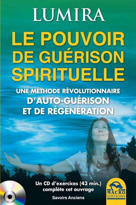 Le pouvoir de guérison spirituelle - Livre