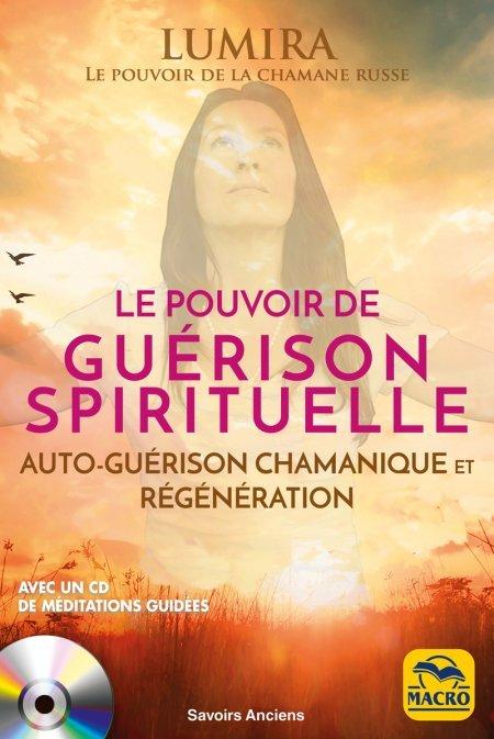 Le Pouvoir de Guérison Spirituelle + CD méditations - Livre
