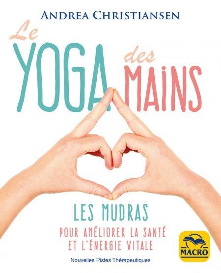 Le yoga des mains - Livre