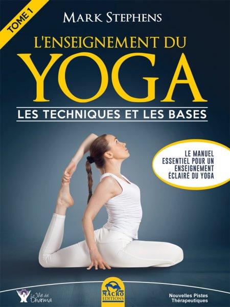 L'Enseignement du Yoga - Tome 1 - les techniques et les bases - Livre