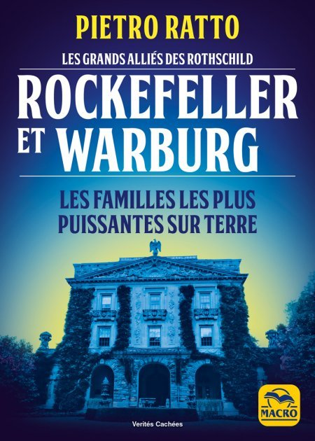 Les grands alliés des Rothschild : Rockefeller et Warburg (epub) - Ebook