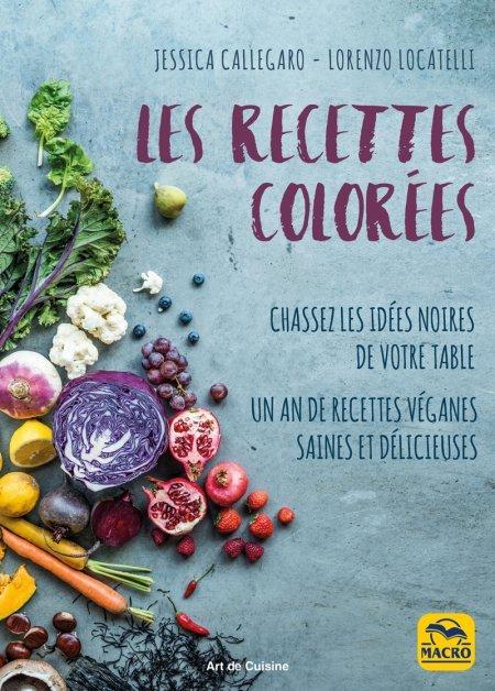 Les recettes colorées - Livre