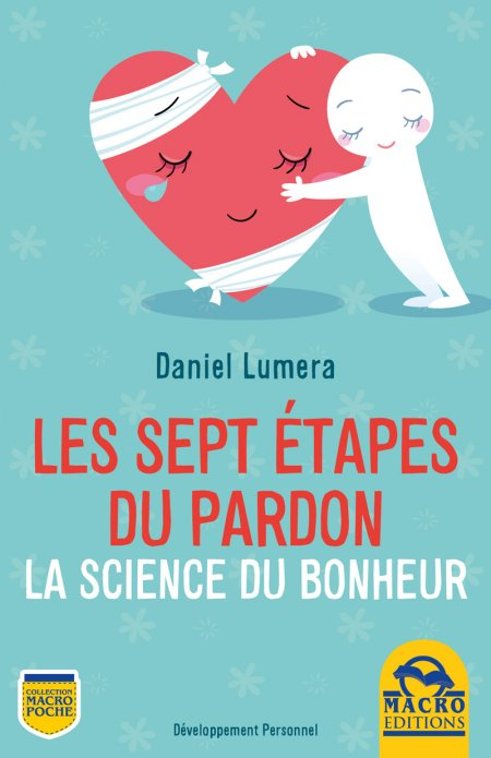 Les sept étapes du Pardon - Ebook