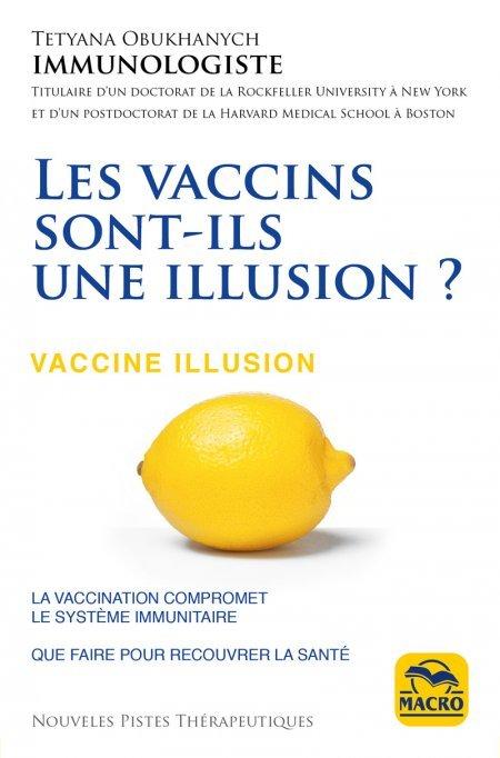 Les vaccins sont-ils une illusion ? - Livre