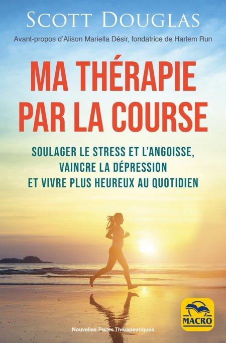 Ma thérapie par la course à pied (epub) - Ebook