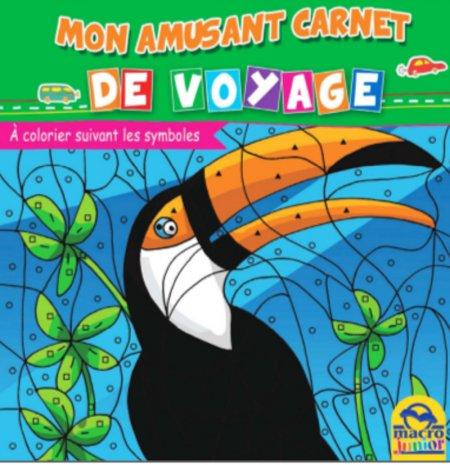 Mon Amusant Carnet de Voyage - À Colorier Suivant les Symboles - Livre