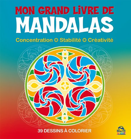 Mon Grand Livre de Mandalas - Livre