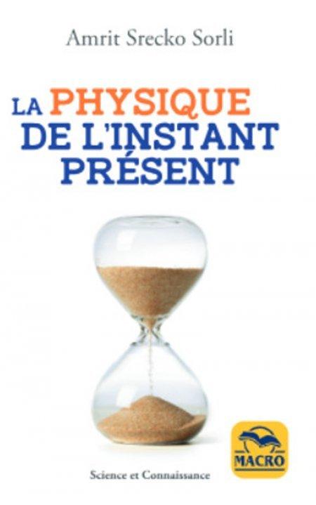 La physique de l'Instant présent - Livre
