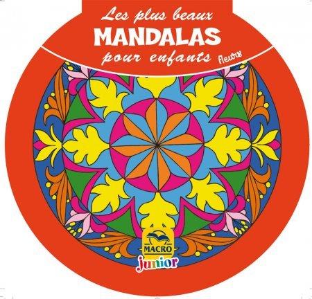 Les plus beaux Mandalas pour les enfants : les Fleurs - Livre