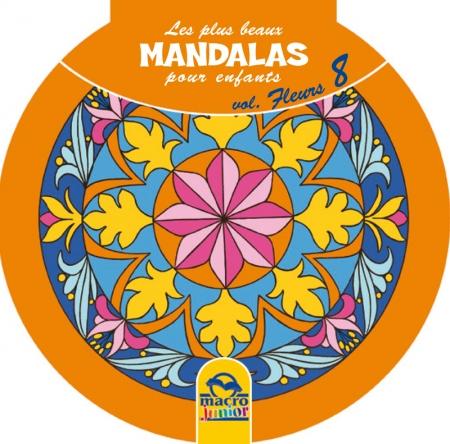 Les plus beaux Mandalas pour les enfants - serie n°2 - Fleurs - Livre