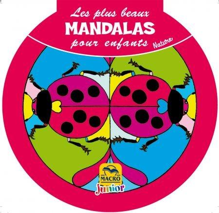 Les plus beaux Mandalas pour les enfants : la Nature - Livre