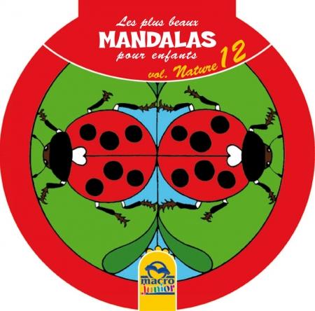 Les plus beaux Mandalas pour les enfants - serie n°2 - Nature - Livre