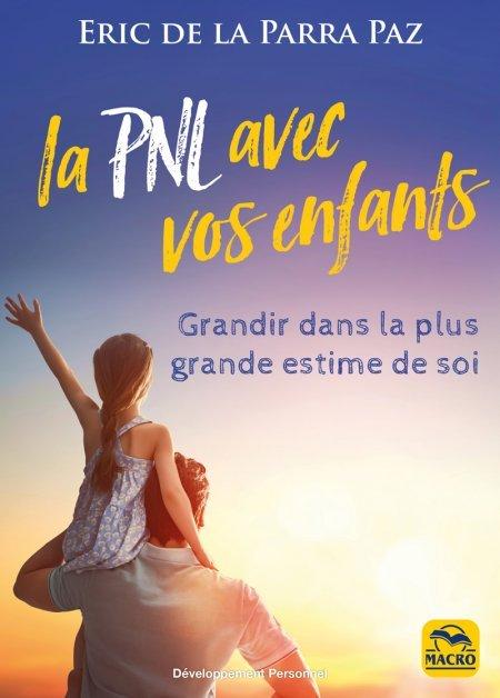 La PNL avec vos enfants - Livre