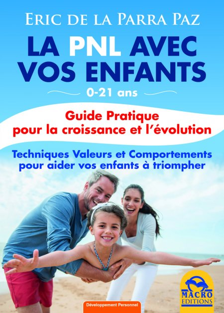 La PNL avec vos Enfants - Ebook