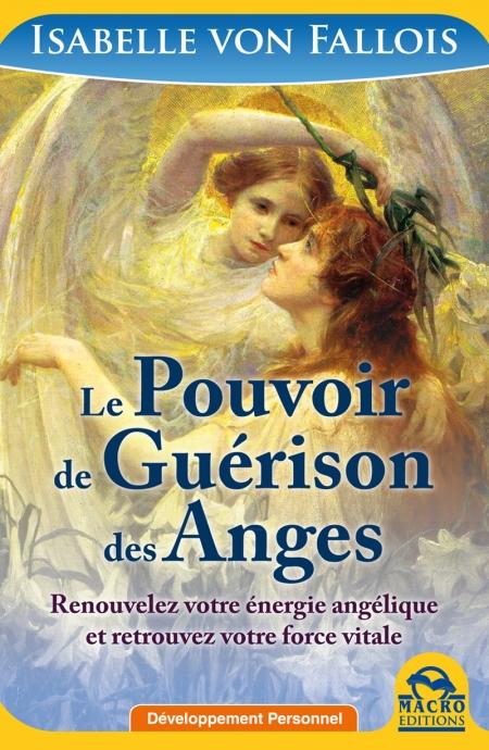 Le Pouvoir de Guérison des Anges - Livre
