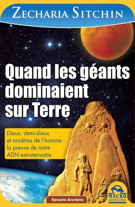 Quand les géants dominaient sur Terre  - 2 éd. - Ebook