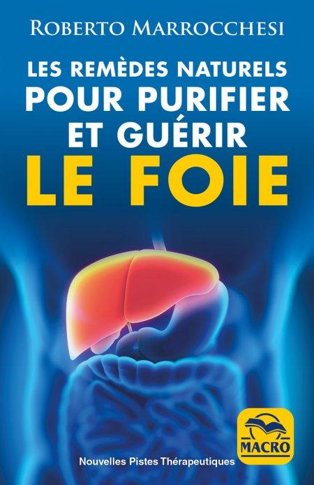 Remèdes Naturels pour Purifier et Guérir le Foie - Ebook