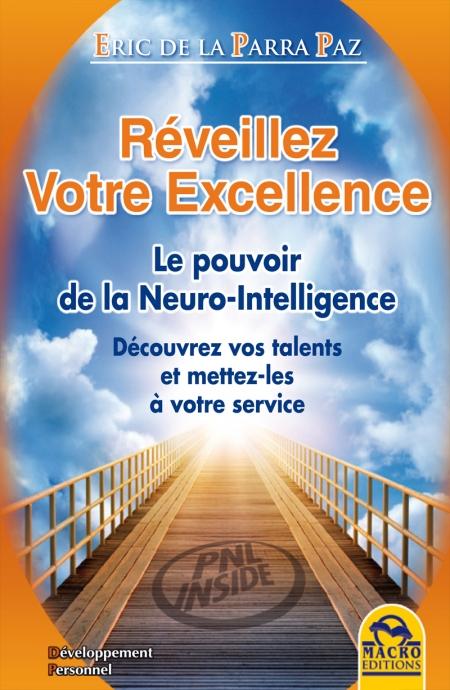 Réveillez votre Excellence - Le pouvoir de la Neuro-Intelligence - Livre