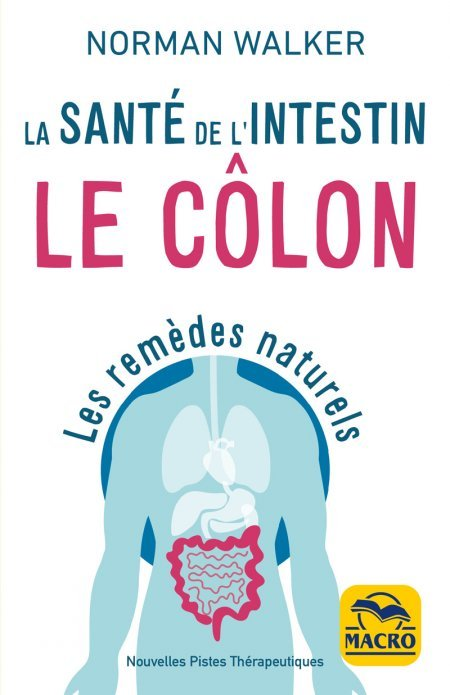 Santé de l'intestin - Le côlon (kindle) - Ebook