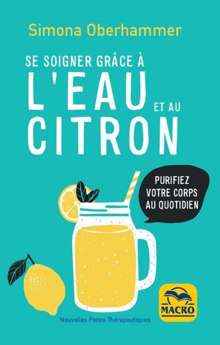 Se soigner grâce à l'eau et au citron (epub) - Ebook