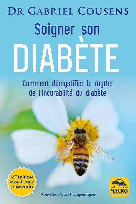 Soigner son diabète (éd. mise à jour et amplifiée) - Livre