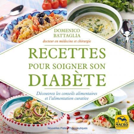 Recettes pour soigner son diabète - Livre