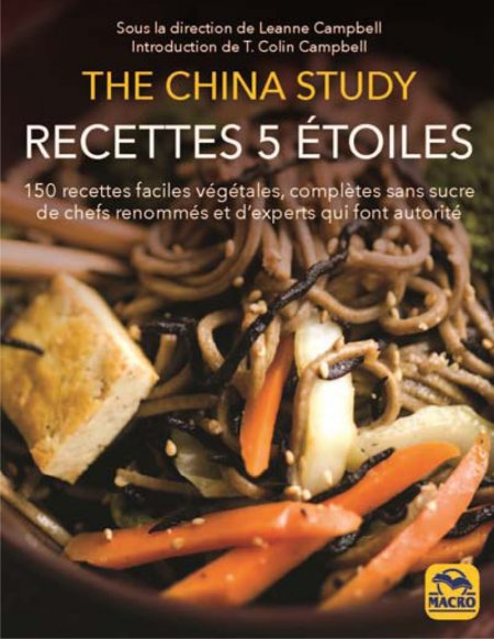 The China Study - Recettes 5 Etoiles - Livre