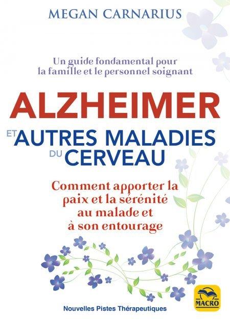 ALZHEIMER et autres MALADIES du CERVEAU - Livre