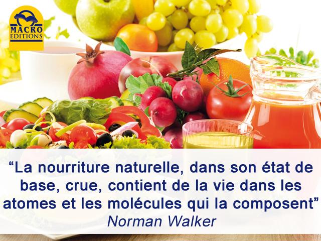 la vie de la l'alimentation naturelle