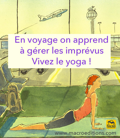 le yoga en voyage pour les imprévus