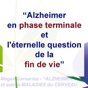 fin de vie et phase terminale d'Alzheimer
