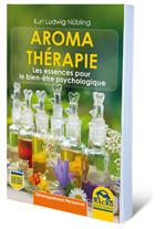 aromathérapie et les huiles essentielles