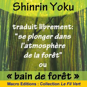 bain de forêt - Shinrin Yoku - livre