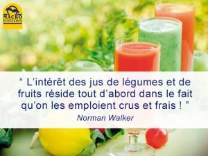 la cure de jus frais de Walker Norman