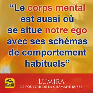 le corps mental est notre ego