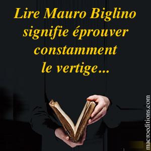 Lire Mauro Biglino signifie éprouver  constamment  le vertige...