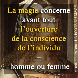La magie est accessible pour un homme ou une femme