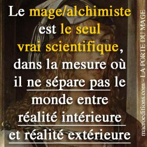 Mage et alchimiste sont des scientifiques