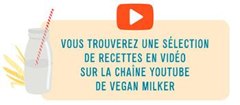 video recettes laits vegetaux